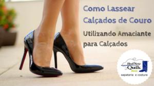 d900d1f88530a Incríveis Produtos | Aprenda a usar o amaciante para alargar calçados de  couro!